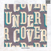 Undercover (salute Remix) - Single