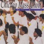 Chicago Mass Choir - When the Praises Go Up