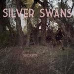 Silver Swans - Secrets