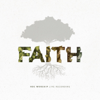 Faith (Live) - NDC Worship