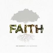 Faith (Live) - NDC Worship - NDC Worship