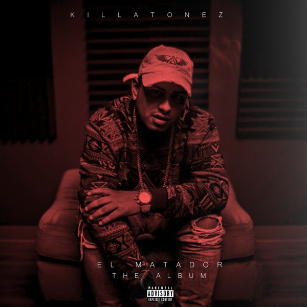 Killatonez - El Matador (2017) [iTunes Plus M4A ACC]