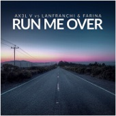 Run Me Over - Single