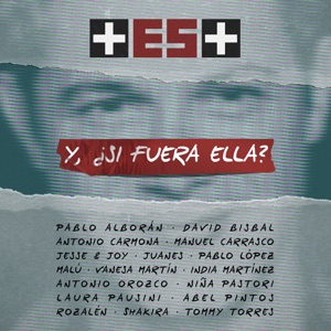 Y, ¿Si Fuera Ella? (+ ES +) - Single Mp3 Download