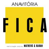 Anavitória  Fica feat. Matheus & Kauan - Anavitória