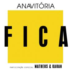 Baixar Fica (feat. Matheus & Kauan) - Anavitória