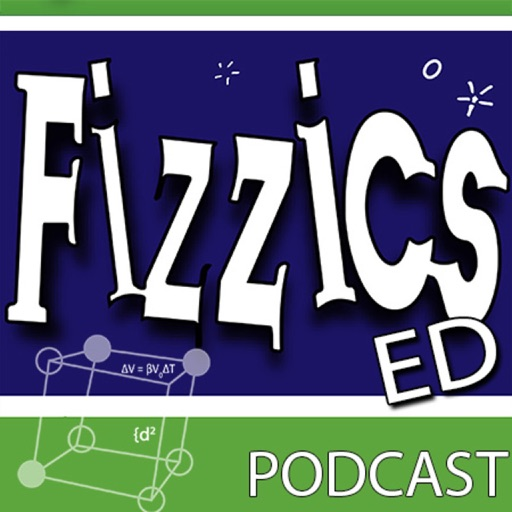 Cover image of The FizzicsEd Podcast
