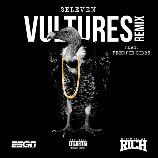 Vultures (Remix) [feat. Freddie Gibbs] - Single