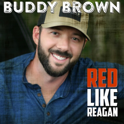 Red Like Reagan - EP - Buddy Brown album