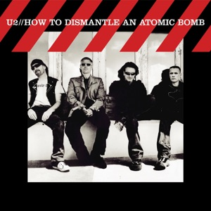How To Dismantle an Atomic Bomb Mp3 Download