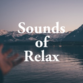 Sounds of Relax - Relaxing Music, Piano, Nature Sounds Nature Sounds Radio
