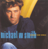 Michael W. Smith - Change Your World  artwork