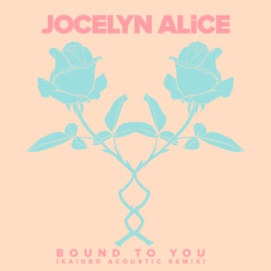 Bound to You (Kaidro Remix) - Single Mp3 Download