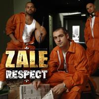 Respect, Zale