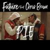Future - PIE (feat. Chris Brown) artwork