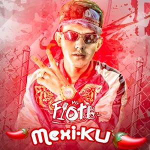 Mexi-Ku - Single Mp3 Download