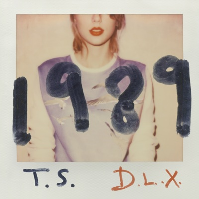 1989 (Deluxe Edition) - Taylor Swift album
