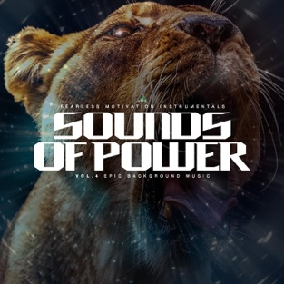 Sounds of Power 4 (Epic Background Music) – Fearless Motivation Instrumentals