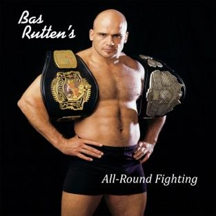 Bas Rutten's Mixed Martial Arts Workout – All-Round Fighting – Bas Rutten