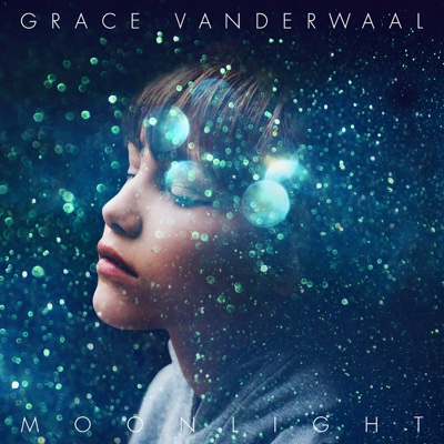 Moonlight - Grace VanderWaal song