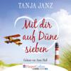 Tanja Janz - Mit dir auf Düne sieben Grafik