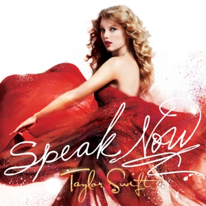Speak Now (Deluxe Edition) Mp3 Download