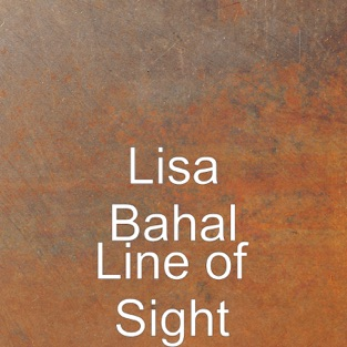 Line of Sight – Lisa Bahal