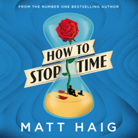How to Stop Time (Unabridged)
