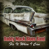 Daddy Mack Blues Band - I Don't Understand You Baby