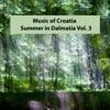 Music of Croatia - Summer in Dalmatia 3