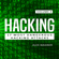 Alex Wagner - Learn Fast How to Hack, Strategies and Hacking Methods, Penetration Testing Hacking Book and Black Hat Hacking (Unabridged)