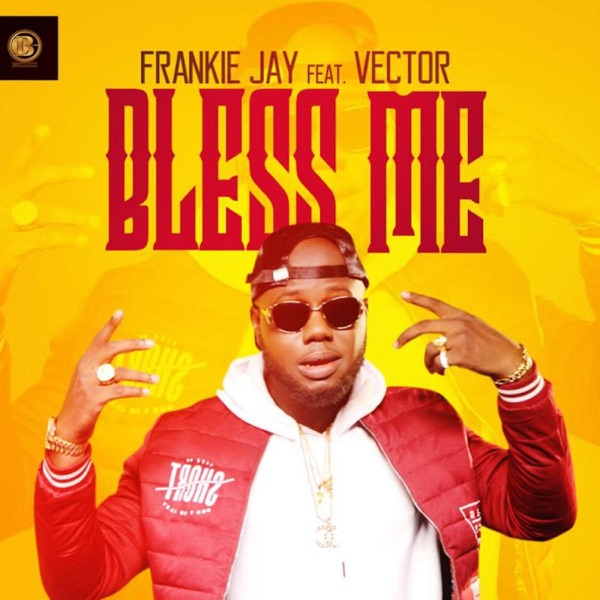 Bless Me (feat. Vector) - Single