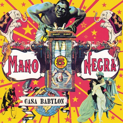 Casa Babylon - Mano Negra