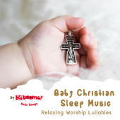 Baby Christian Sleep Music - Relaxing Worship Lullabies