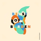 Argonaut & Wasp - Beast of Burden