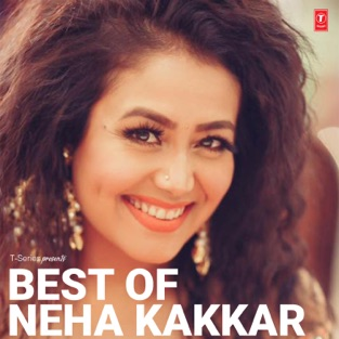 Best of Neha Kakkar – Various Artists