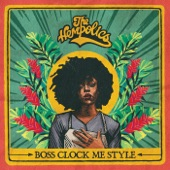 The Hempolics - Boss Clock Me Style (Radio Edit)