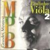 Grandes mestres da MPB, Vol. 2, Paulinho da Viola