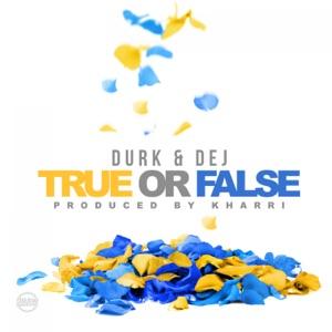 True or False (feat. DeJ Loaf) - Single Mp3 Download