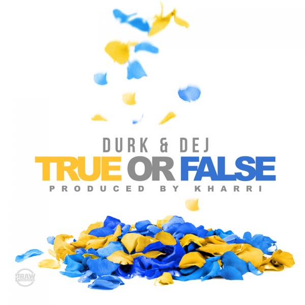 True or False (feat. DeJ Loaf) - Single