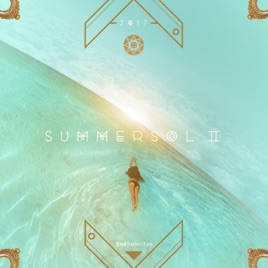 summer sol ii by various artists on apple music. Black Bedroom Furniture Sets. Home Design Ideas