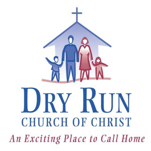 Dry Run Church of Christ