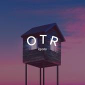 OTR - Kyoto