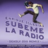 SÚBEME LA RADIO feat Descemer Bueno Zion Lennox Deadly Zoo Remix Single
