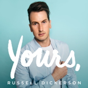 Every Little Thing - Russell Dickerson - Russell Dickerson