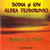 Maluri De Prut - Doina Aldea Teodorovici & Ion Aldea Teodorovici