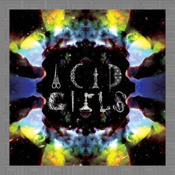 Acid Girls - The Numbers Song / Lightworks - EP