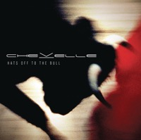 Chevelle: Hats Off to the Bull (iTunes)