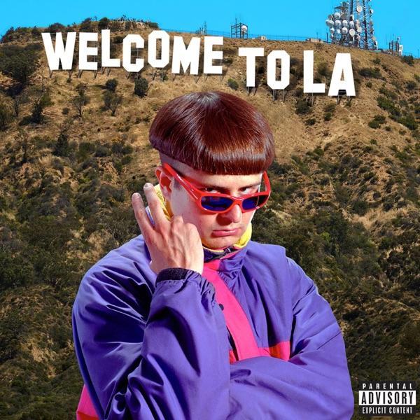Welcome To LA - Single