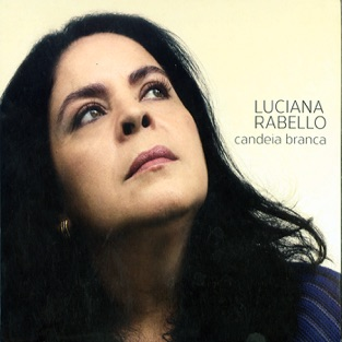 Candeia Branca – Luciana Rabello [iTunes Plus AAC M4A] [Mp3 320kbps] Download Free
